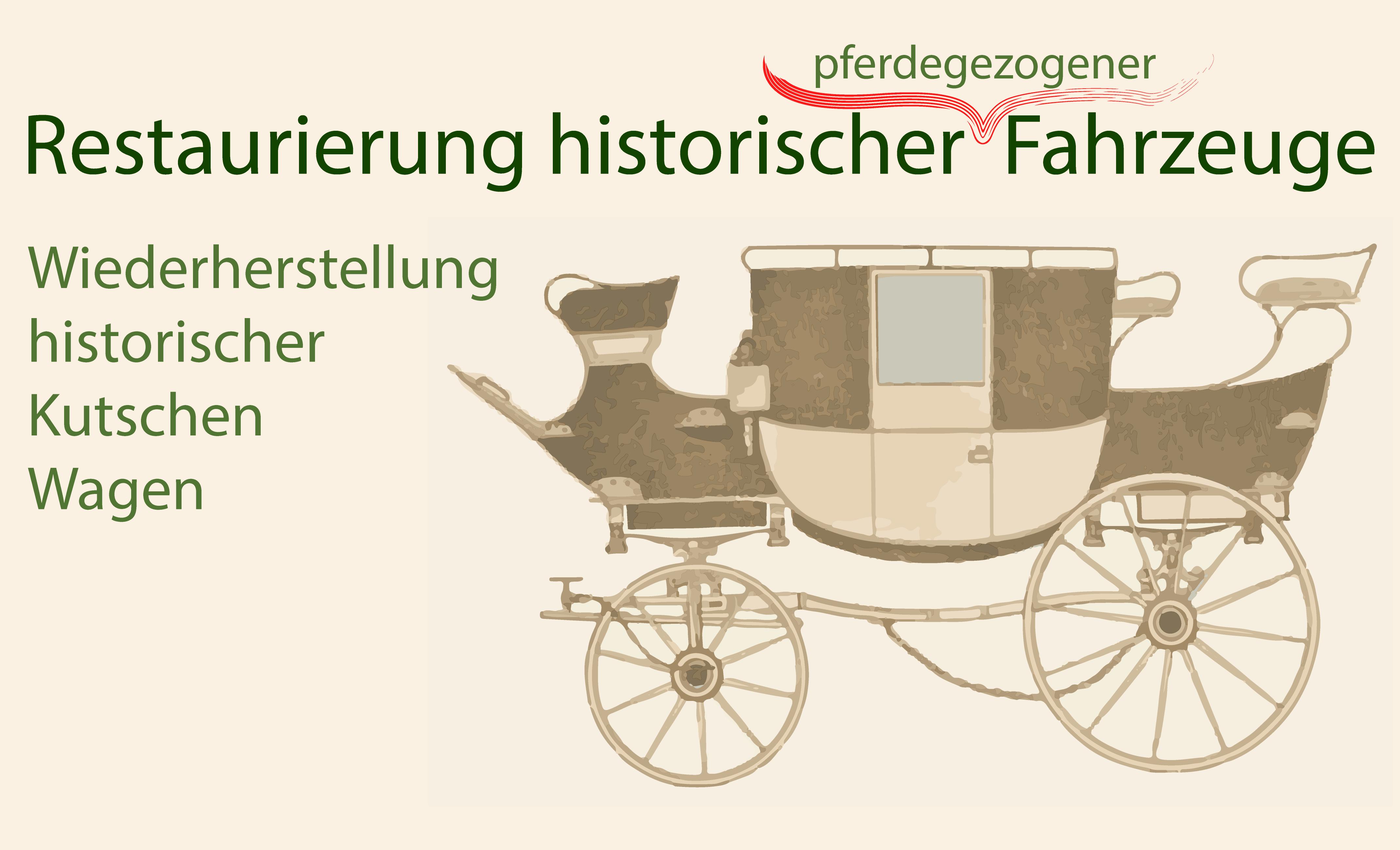 Restaurierung und Wiederherstellung historischer Kutschen und Wagen, restaurieren, Pferdekutschen restaurieren,